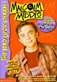 img - for The Bad Luck Charm (Malcolm in the Middle) book / textbook / text book