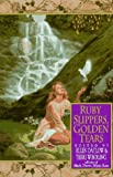 Ruby Slippers, Golden Tears (0688143636) by Datlow, Ellen