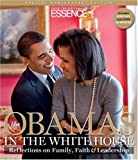 The Obamas in the White House: Reflections on Family, Faith and Leadership