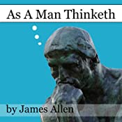 As a Man Thinketh | [James Allen]