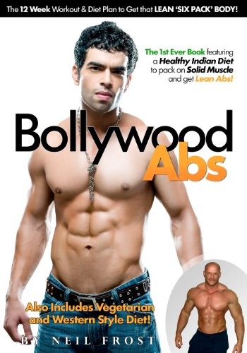 Bollywood Abs: The 12 Week Diet & Workout Plan To Get That Lean 'Six Pack' Body! front-1051859