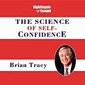 The Science of Self-Confidence | Brian Tracy