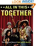 All in This Together: The Unofficial...
