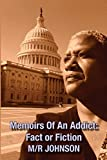 Memoirs Of An Addict: Fact or Fiction