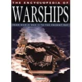 The Encyclopedia of Warships: From World War II to the Present Day ~ Robert Jackson