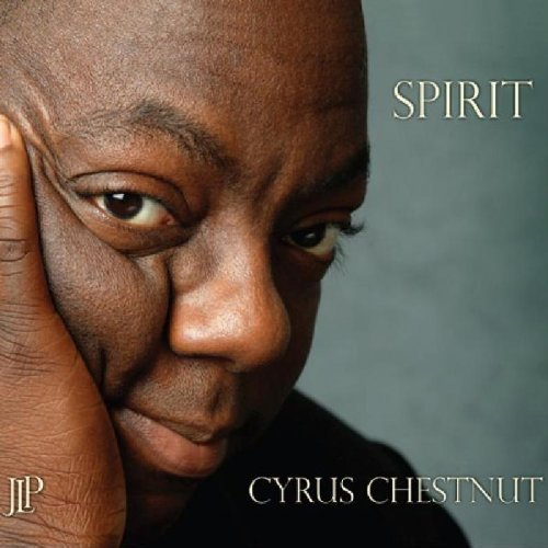 Spirit by Chestnut, Cyrus (2009) Audio CD by Cyrus Chestnut