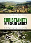 Christianity in Roman Africa: The Dev...