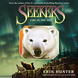 Fire in the Sky: Seekers, Book 5 | [Erin Hunter]