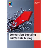 "Conversion Boosting mit Website Testingvon ""J�rg Dennis Kr�ger"""