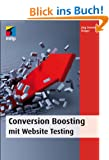 Conversion Boosting mit Website Testing