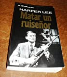 Matar Un Ruisenor / To Kill a Mockingbird (Spanish Edition)
