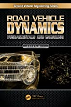 Road Vehicle Dynamics Fundamentals and Modeling Ground Vehicle Engineering