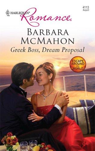 Image for Greek Boss, Dream Proposal (Harlequin Romance)