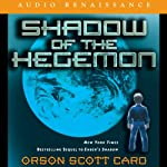 Shadow of the Hegemon (       UNABRIDGED) by Orson Scott Card Narrated by David Birney, Scott Brick, Gabrielle de Cuir