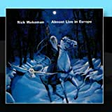 Almost Live In Europe by Rick Wakeman