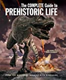 img - for The Complete Guide to Prehistoric Life book / textbook / text book