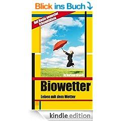 Biowetter - Leben mit dem Wetter