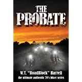 The Probate (The Regents Motorcycle Club Series Book 1)