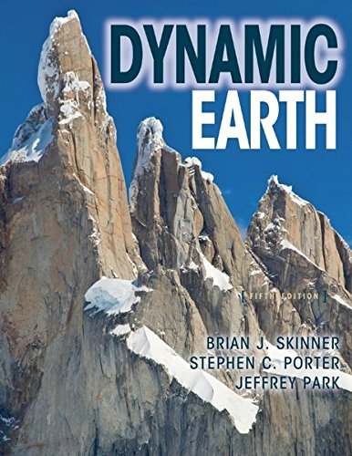 The Dynamic Earth an Introduction to Physical Geology, Updated Fifth Edition
