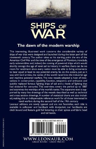 Ships of War: The Development of Warships by the Navies of the World During the Later 19th Century