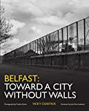 Belfast: Toward a City Without Walls