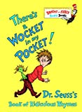 Theres a Wocket in My Pocket! (Dr. Seusss Book of Ridiculous Rhymes)