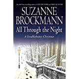 All Through the Night: A Troubleshooter Christmas (Troubleshooters)by Suzanne Brockmann
