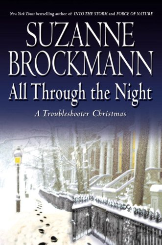 Image of All Through the Night:  A Troubleshooter Christmas (Troubleshooters, Book 12)