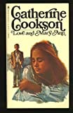Love and Mary Ann (0553108697) by Catherine Cookson