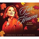 Far From Heaven (original cast recording)