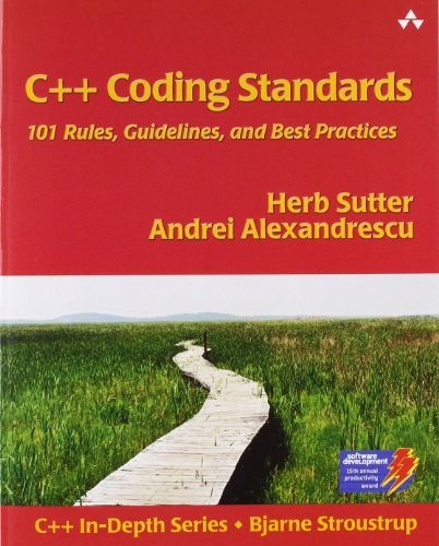 C++ Coding Standards, 101 Rules, Guidelines, & Best Practices