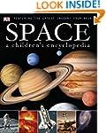 Space A Children's Encyclopedia (Dk R...
