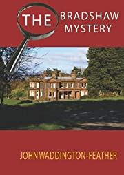The Bradshaw Mystery (Blake Hartley Detective Novels)