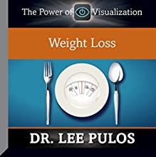 Weight Loss  by Dr. Lee Pulos Narrated by Dr. Lee Pulos
