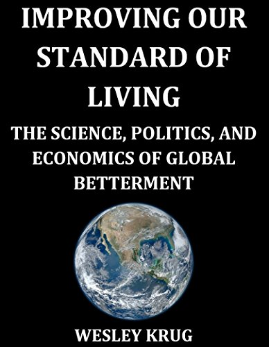 improving-our-standard-of-living-the-science-politics-and-economics-of-global-betterment-english-edi