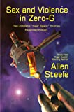 """Sex and Violence in Zero-G: The Complete """"Near Space"""" Stories, Expanded Edition"""