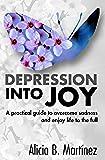 Depression into Joy