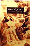 A Treasury of Witchcraft : A Source Book of Magic Arts (0806513845) by Wedeck, Harry E.