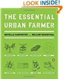 The Essential Urban Farmer