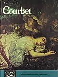L'opera completa di Courbet (Classici dell'arte) (Italian Edition) (8817274119) by Courbet, Gustave
