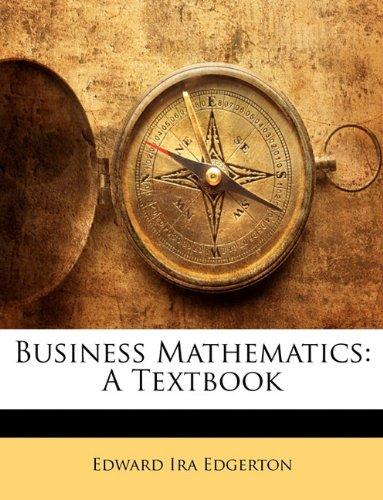 Business Mathematics: A Textbook