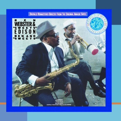Ben And Sweets by Ben Webster &amp; 'Sweets' Edison