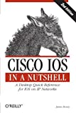 img - for Cisco IOS in a Nutshell (In a Nutshell (O'Reilly)) book / textbook / text book