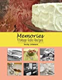 Memories: Vintage Cake Recipes