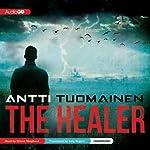 The Healer | Antti Tuomainen,Lola Rogers (translator)