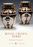 img - for Royal Crown Derby (Colour Album) by Margaret Sargeant (1-Mar-2000) Paperback book / textbook / text book