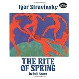 The Rite of Spring in Full Score (Dover Music Scores) ~ Igor Stravinsky