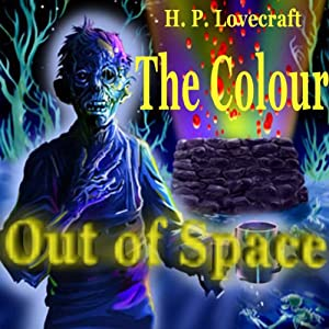 The Colour Out of Space | [H. P. Lovecraft]