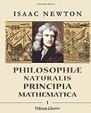 Philosophiæ naturalis principia mathematica: Tomus 1 (Latin Edition) (0543871363) by Newton, Isaac