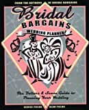 img - for Bridal Bargains Wedding Planner, 2nd Edition: The Dollars and Sense Guide to Planning Your Wedding book / textbook / text book
